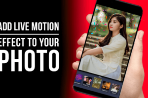Add motion effects to photo